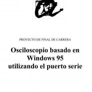 Osciloscopio Basado en Windows 95 Utilizando el Puerto Serie