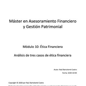 Análisis de tres casos de ética financiera: asesoramiento financiero, «insider trading» y departamento de «compliance»