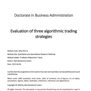 Evaluation of three algorithmic trading strategies